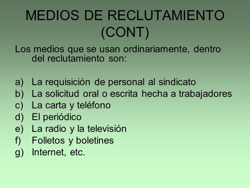 MEDIOS DE RECLUTAMIENTO (CONT)