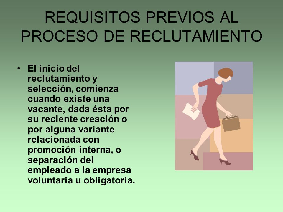REQUISITOS PREVIOS AL PROCESO DE RECLUTAMIENTO