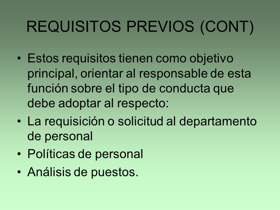 REQUISITOS PREVIOS (CONT)