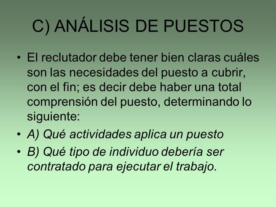 C) ANÁLISIS DE PUESTOS