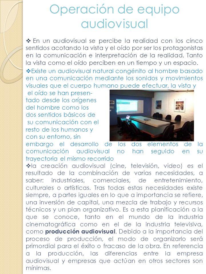 Operación de equipo audiovisual