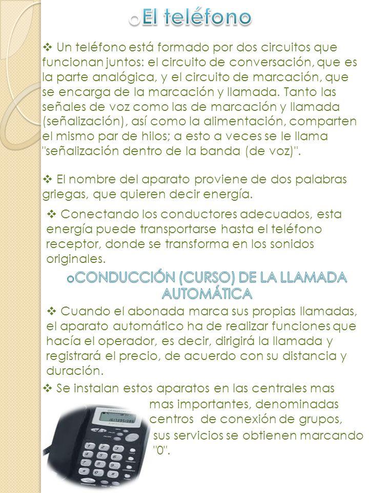 CONDUCCIÓN (CURSO) DE LA LLAMADA AUTOMÁTICA