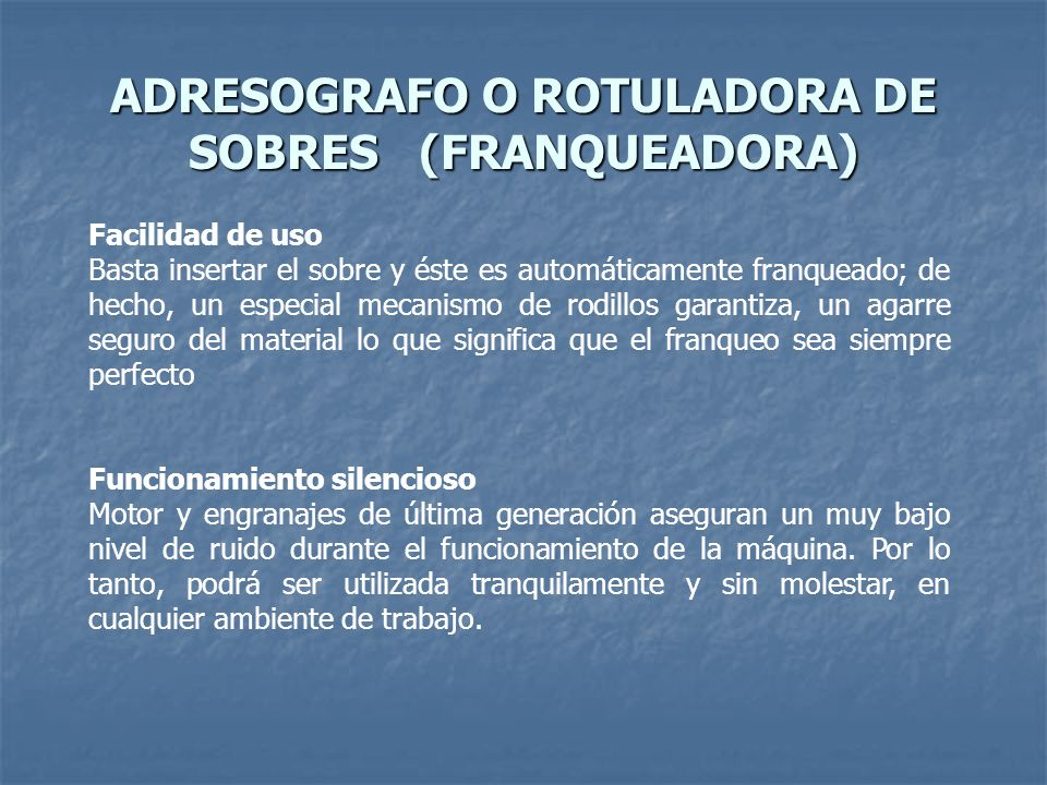 ADRESOGRAFO O ROTULADORA DE SOBRES (FRANQUEADORA)