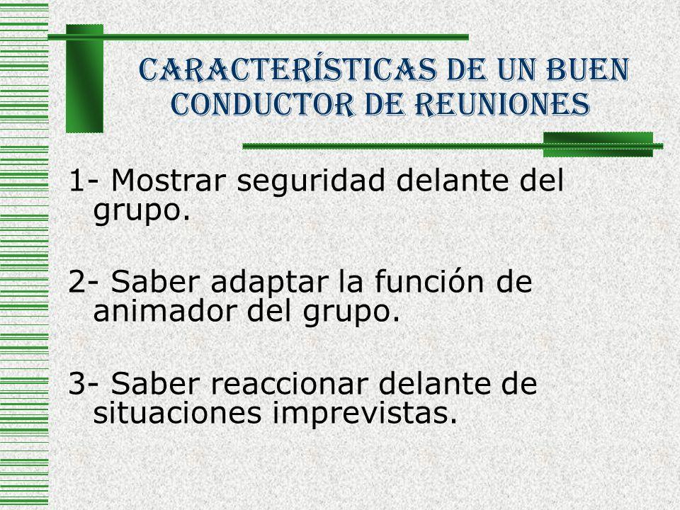 Características De Un Buen Conductor De Reuniones
