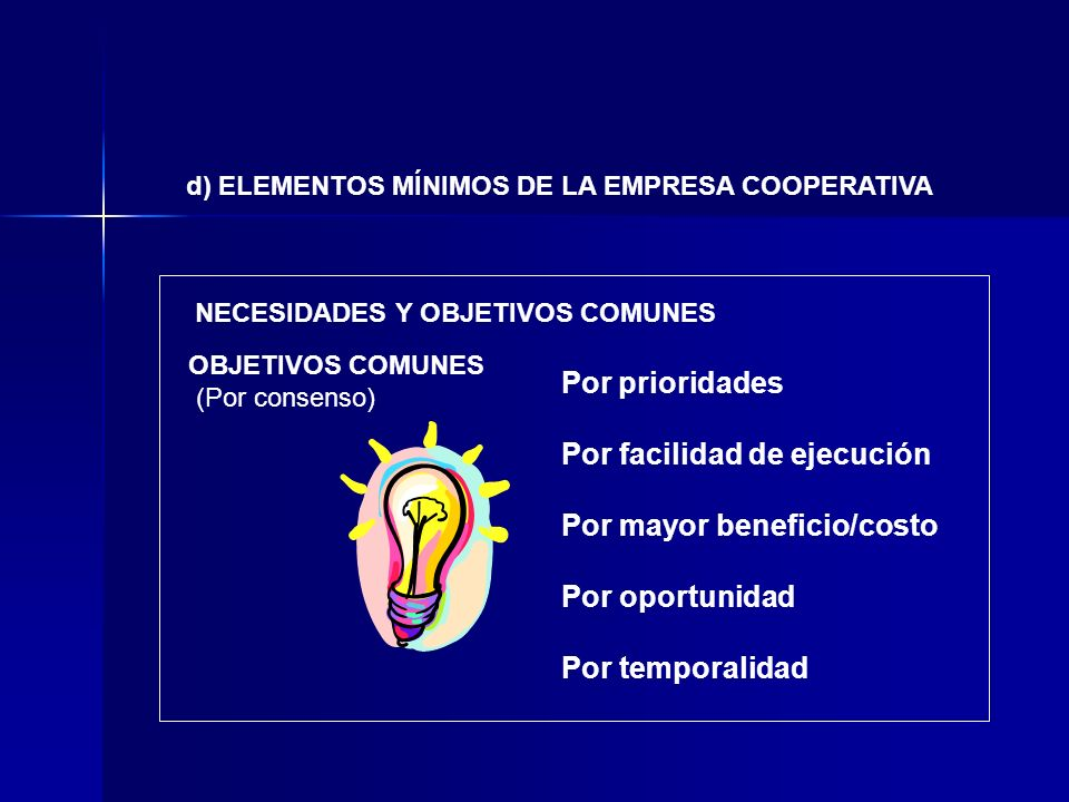 Por facilidad de ejecución Por mayor beneficio/costo Por oportunidad