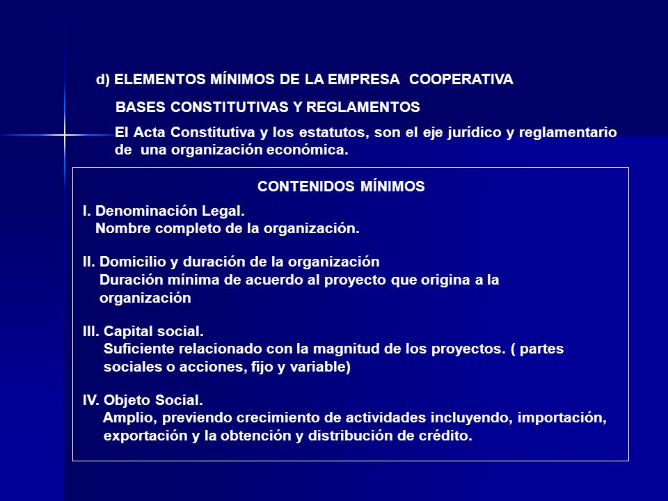 d) ELEMENTOS MÍNIMOS DE LA EMPRESA COOPERATIVA