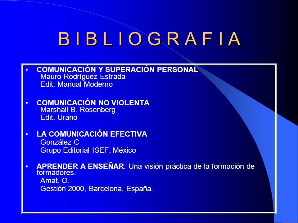 B I B L I O G R A F I A COMUNICACIÓN Y SUPERACIÓN PERSONAL