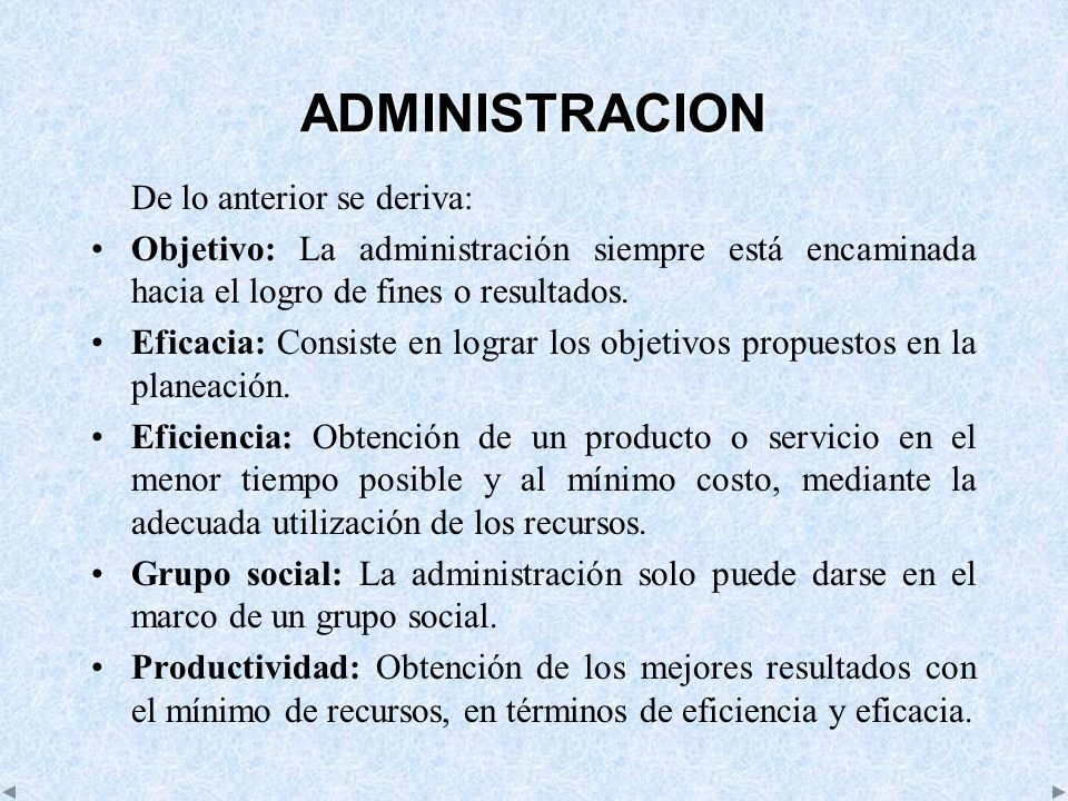 ADMINISTRACION De lo anterior se deriva:
