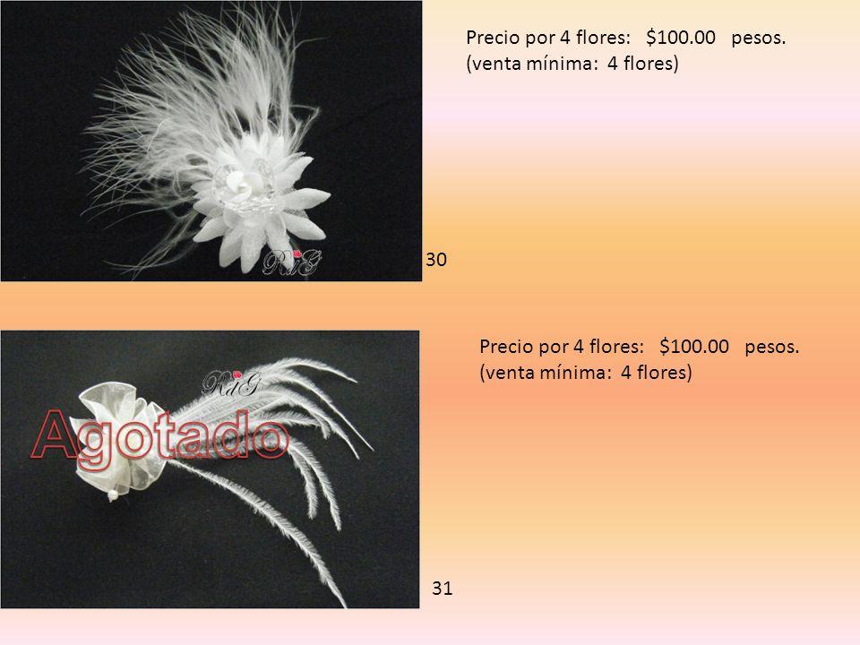 Agotado Precio por 4 flores: $100.00 pesos. (venta mínima: 4 flores)