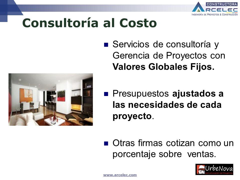 Consultoría al Costo Servicios de consultoría y Gerencia de Proyectos con Valores Globales Fijos.