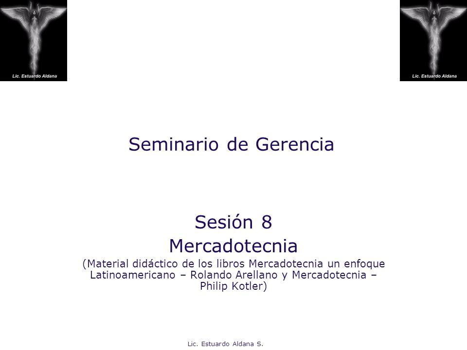 Seminario de Gerencia Sesión 8 Mercadotecnia