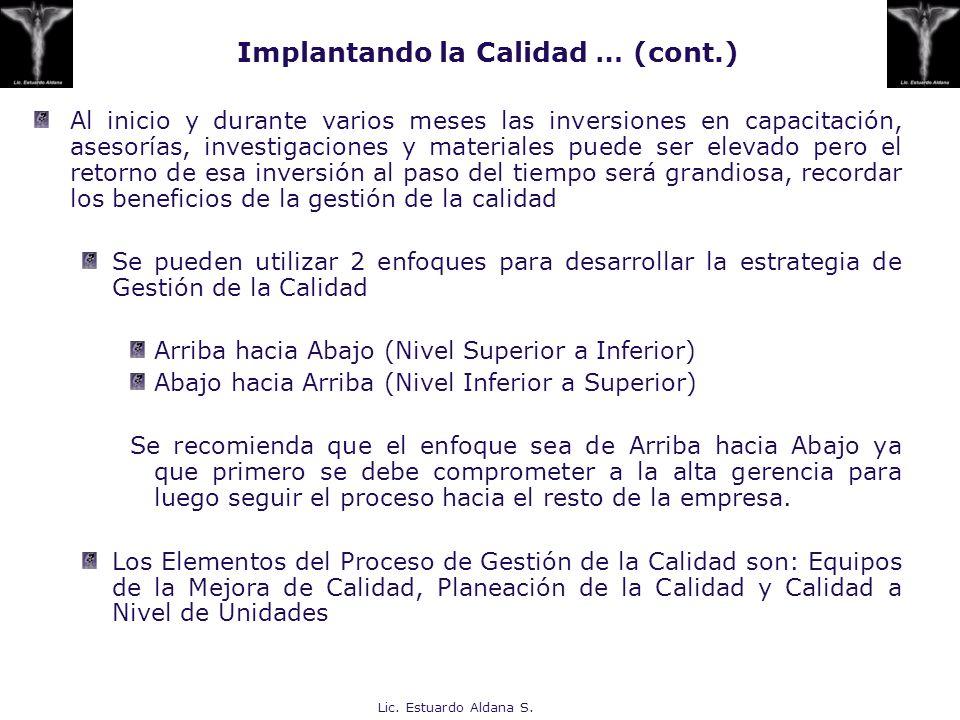Implantando la Calidad … (cont.)