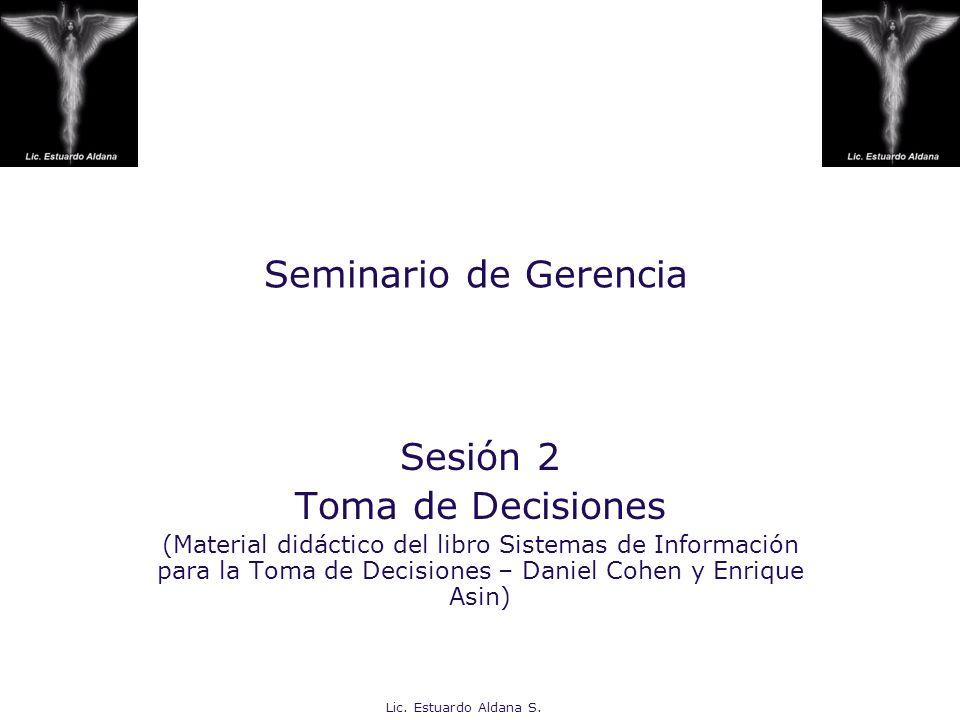 Seminario de Gerencia Sesión 2 Toma de Decisiones