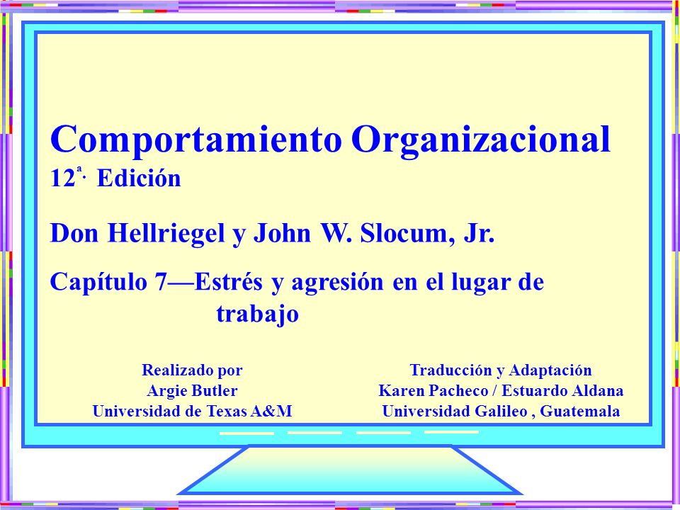 Realizado por Argie Butler Universidad de Texas A&M