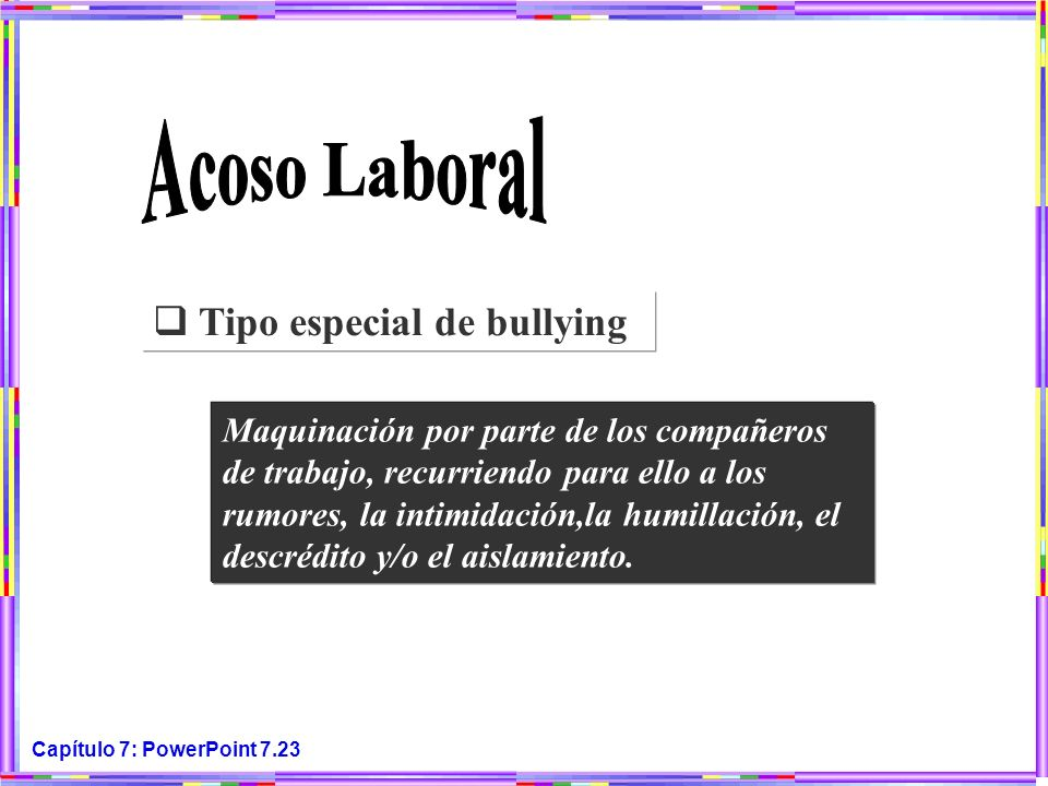 Acoso Laboral Tipo especial de bullying