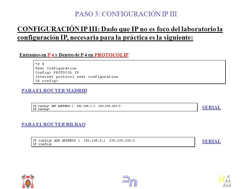 PASO 3: CONFIGURACIÓN IP III