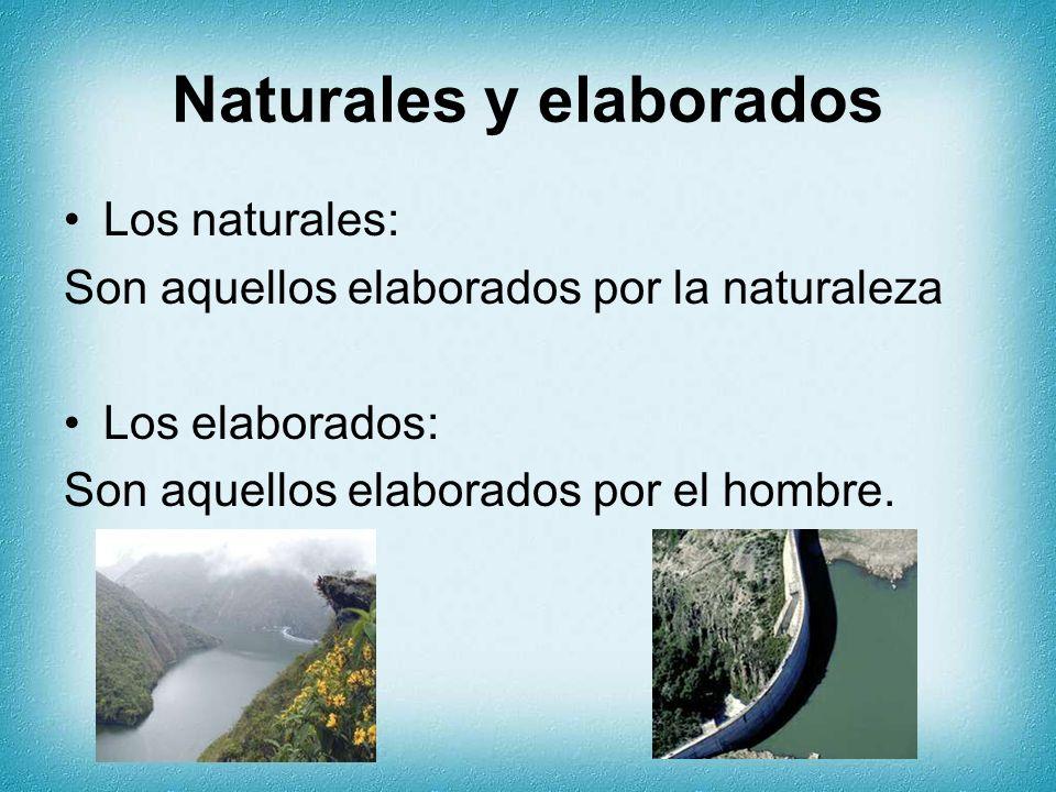Naturales y elaborados