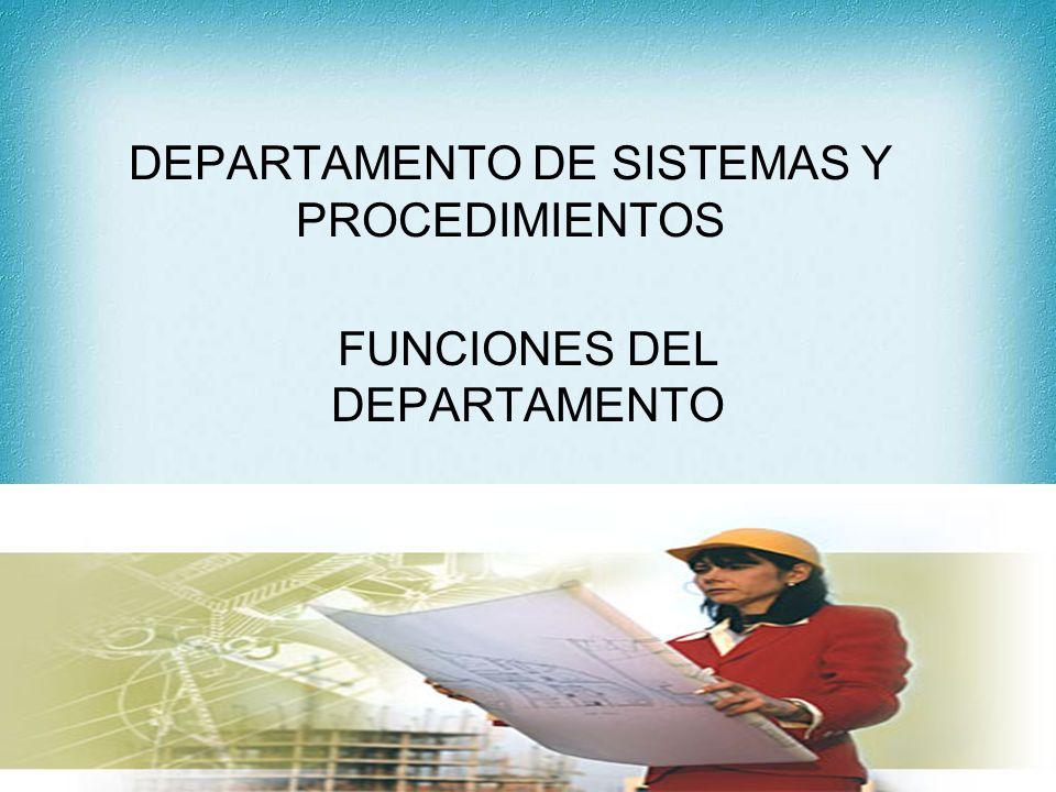 DEPARTAMENTO DE SISTEMAS Y PROCEDIMIENTOS