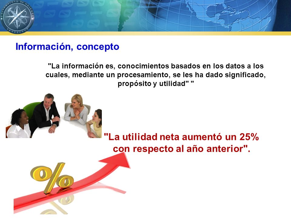 La utilidad neta aumentó un 25% con respecto al año anterior .