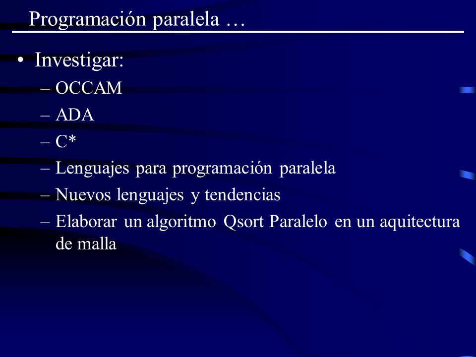 Programación paralela …