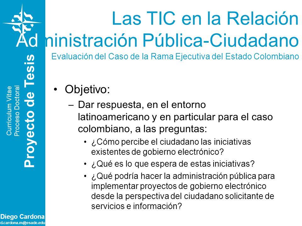 Las TIC en la Relación Administración Pública-Ciudadano Evaluación del Caso de la Rama Ejecutiva del Estado Colombiano