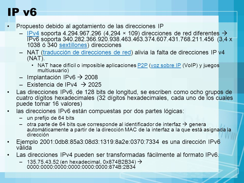 IP v6 Propuesto debido al agotamiento de las direcciones IP