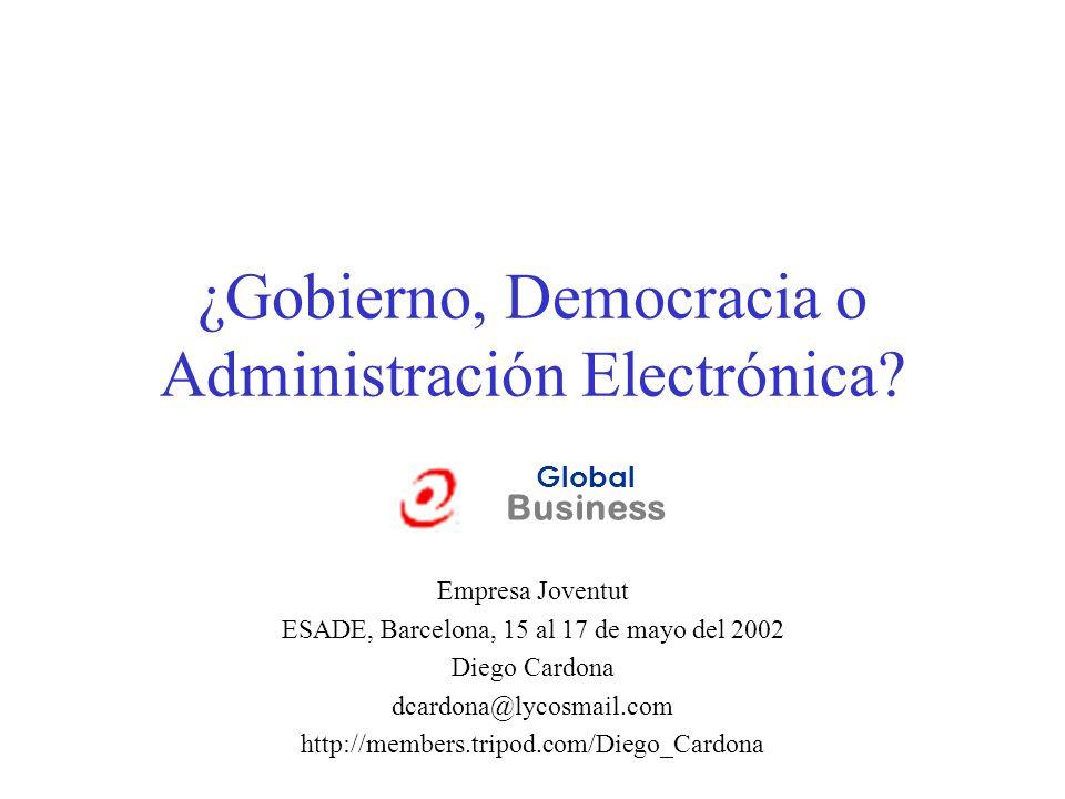 ¿Gobierno, Democracia o Administración Electrónica
