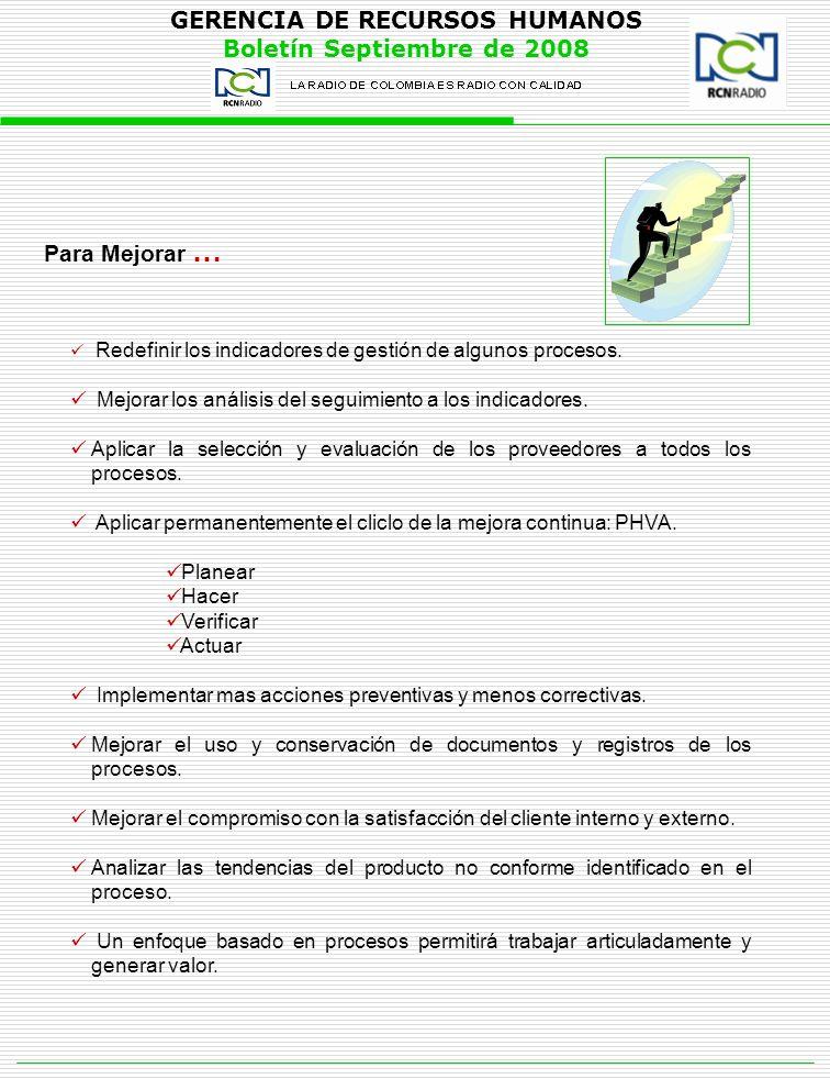 Para Mejorar … Mejorar los análisis del seguimiento a los indicadores.