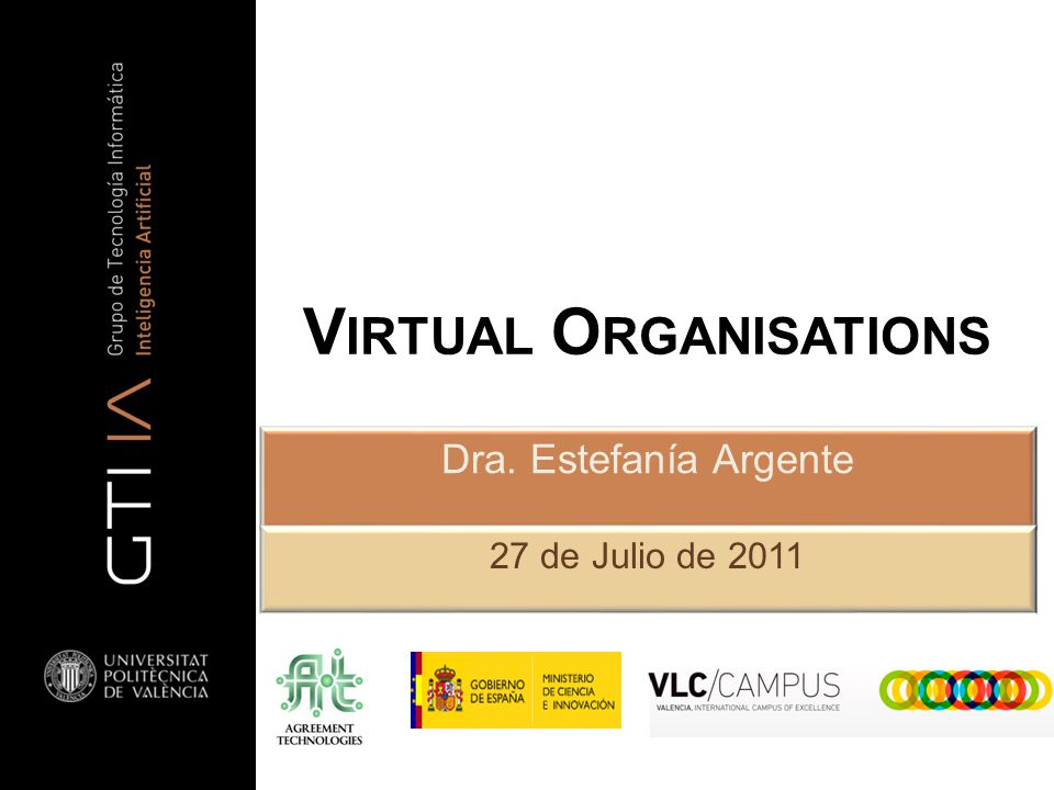 Virtual Organisations