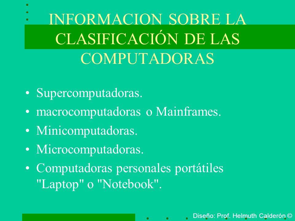 INFORMACION SOBRE LA CLASIFICACIÓN DE LAS COMPUTADORAS