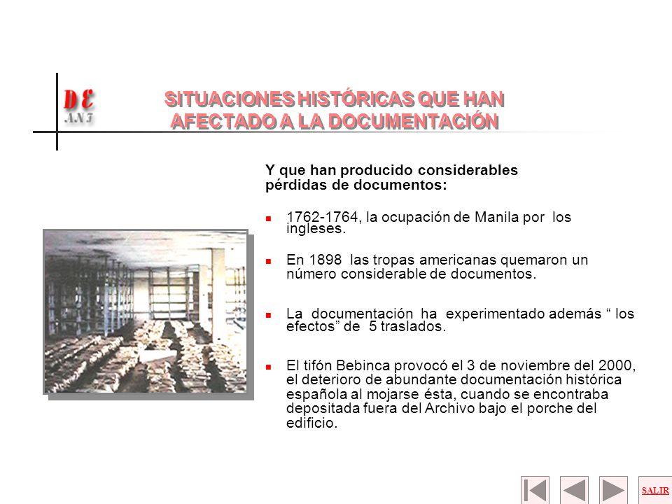 SITUACIONES HISTÓRICAS QUE HAN AFECTADO A LA DOCUMENTACIÓN