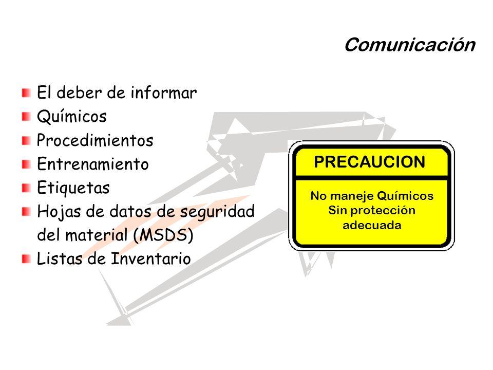 Comunicación El deber de informar Químicos Procedimientos