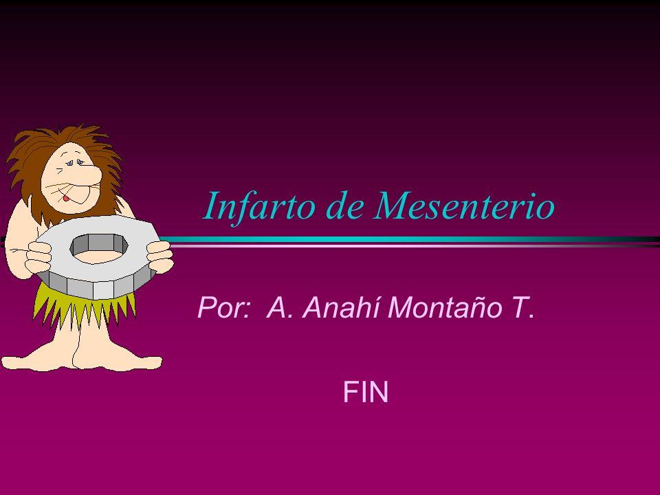 Por: A. Anahí Montaño T. FIN