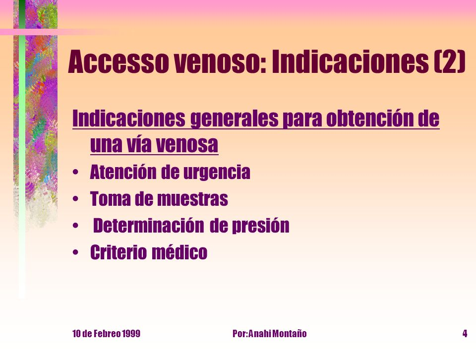 Accesso venoso: Indicaciones (2)
