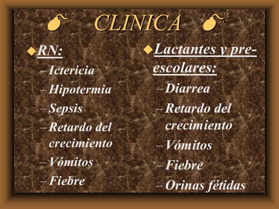 M CLINICA M Lactantes y pre-escolares: RN: Diarrea