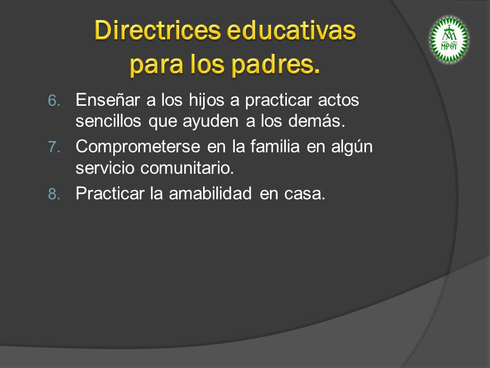 Directrices educativas para los padres.