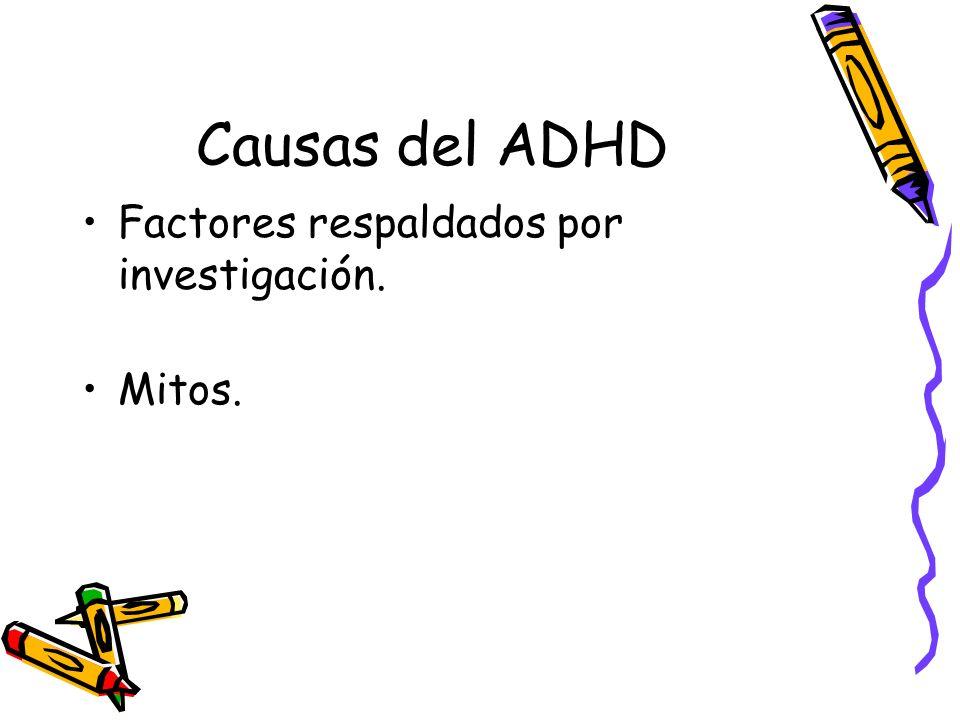 Causas del ADHD Factores respaldados por investigación. Mitos.