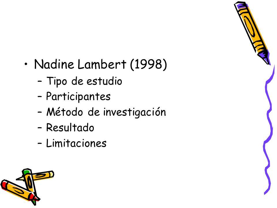 Nadine Lambert (1998) Tipo de estudio Participantes