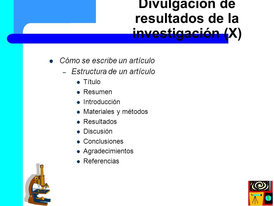 Divulgación de resultados de la investigación (X)