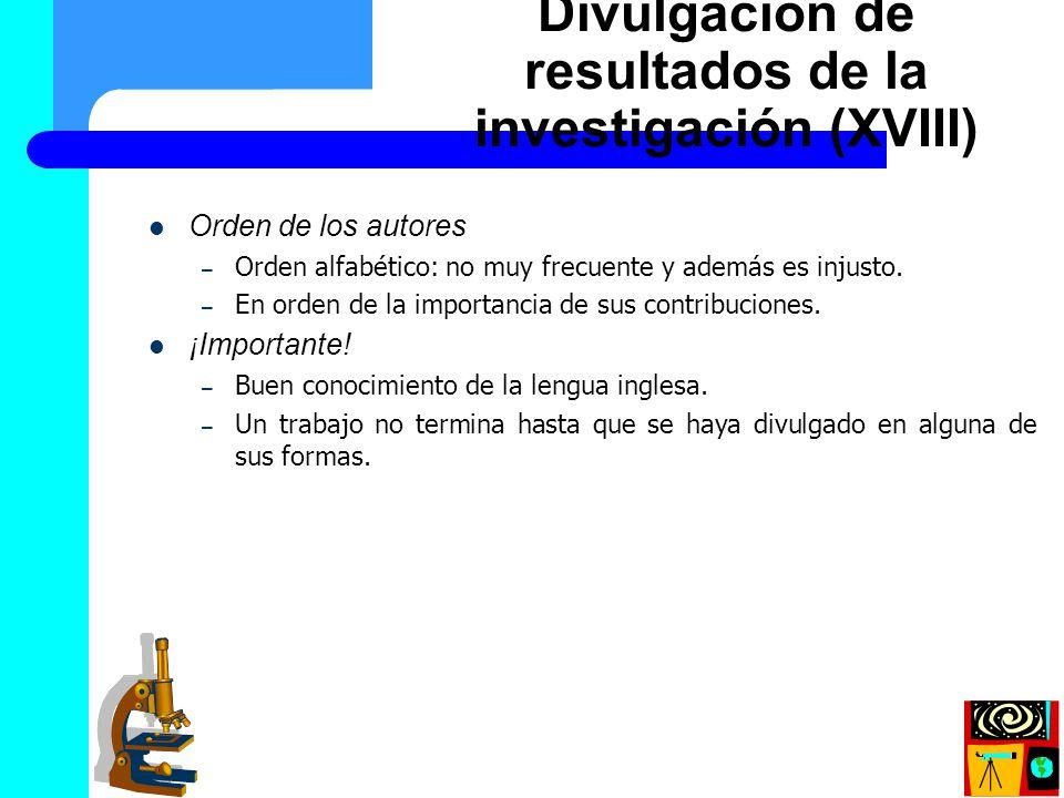 Divulgación de resultados de la investigación (XVIII)