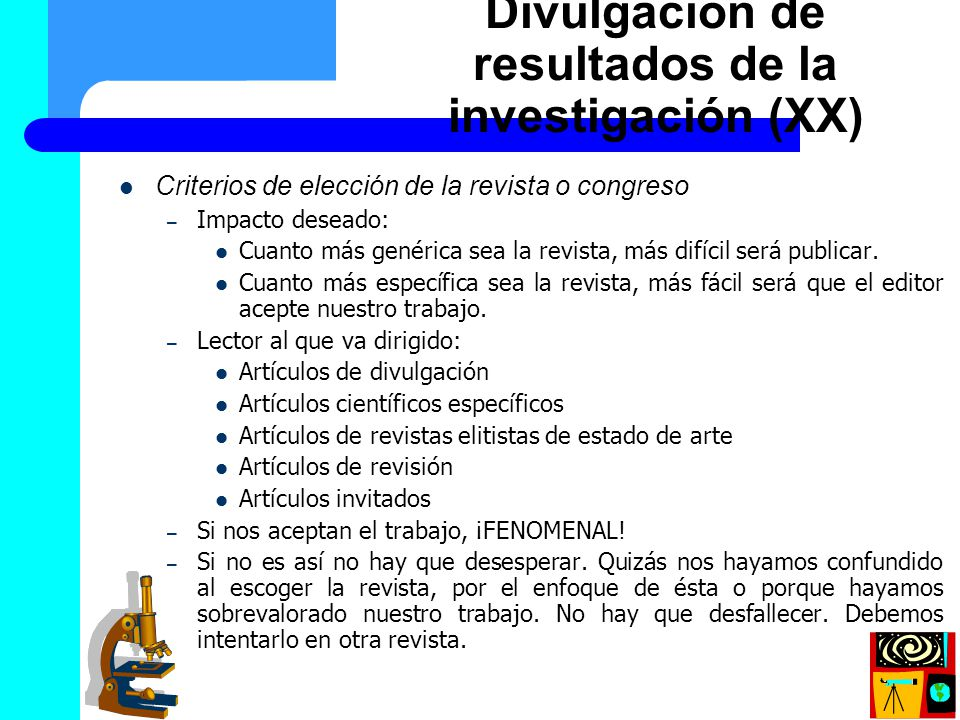 Divulgación de resultados de la investigación (XX)