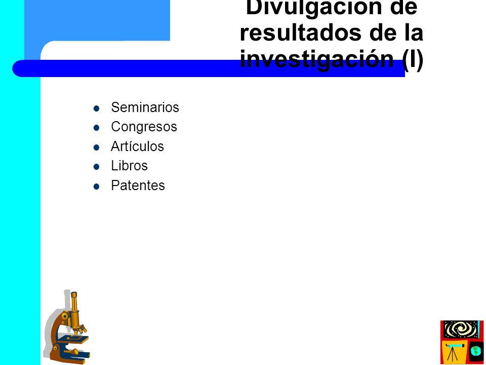 Divulgación de resultados de la investigación (I)