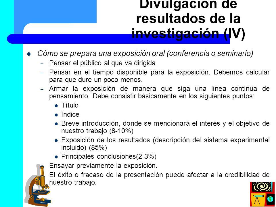 Divulgación de resultados de la investigación (IV)