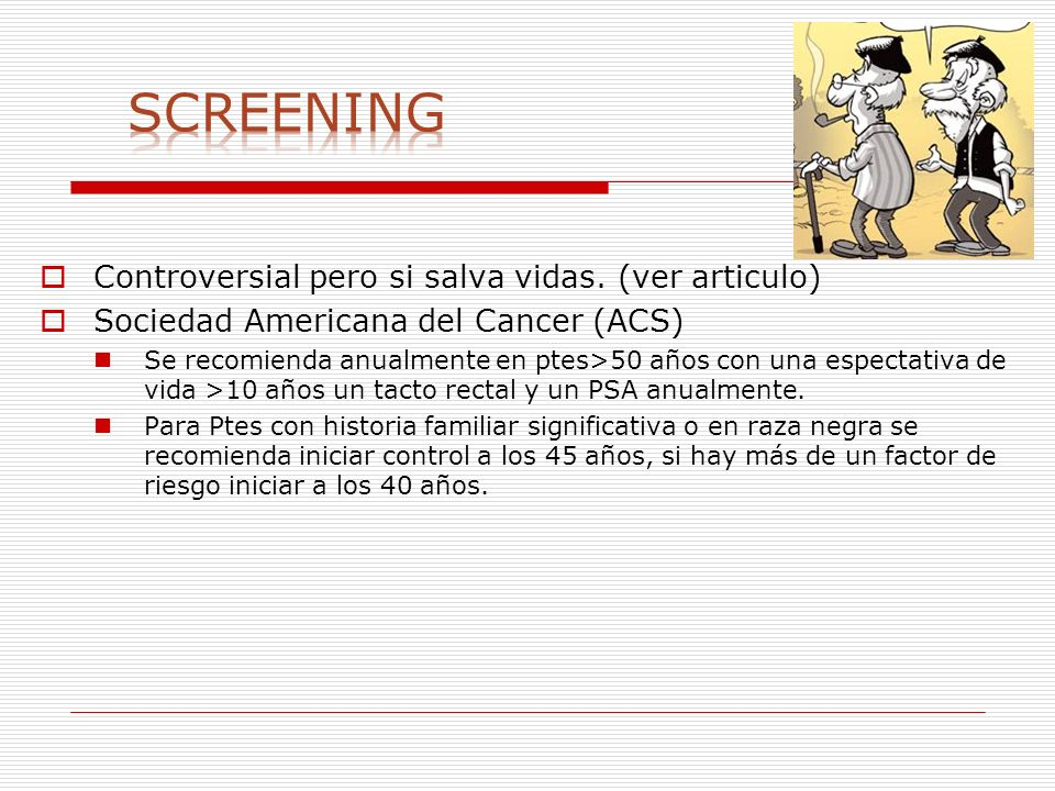 Screening Controversial pero si salva vidas. (ver articulo)