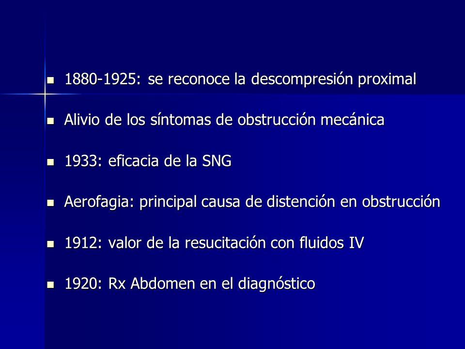 1880-1925: se reconoce la descompresión proximal