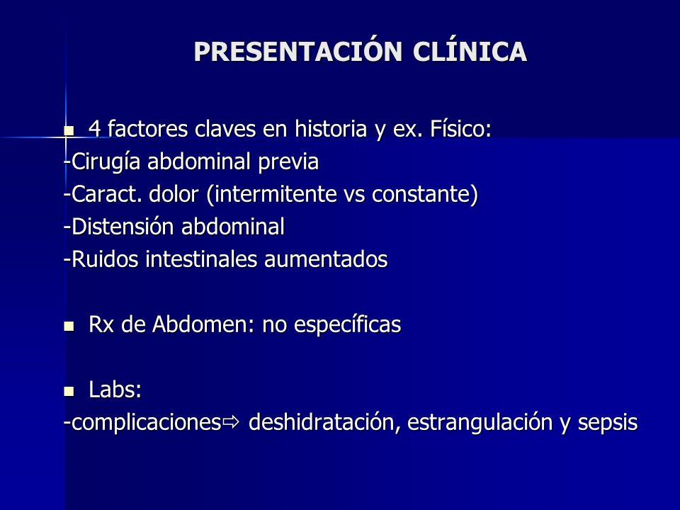PRESENTACIÓN CLÍNICA 4 factores claves en historia y ex. Físico: