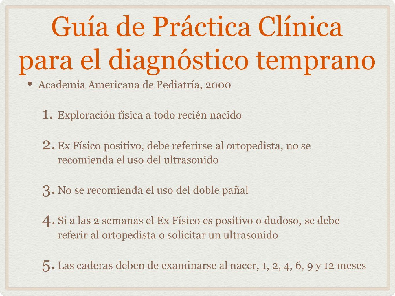 Guía de Práctica Clínica para el diagnóstico temprano