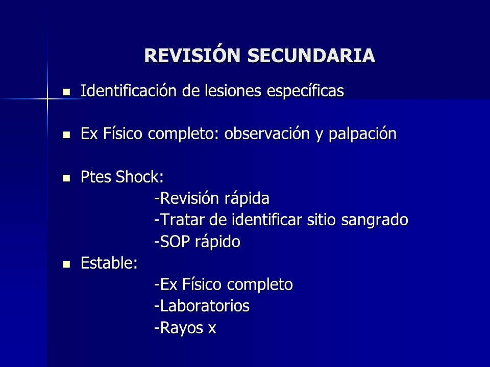 REVISIÓN SECUNDARIA Identificación de lesiones específicas
