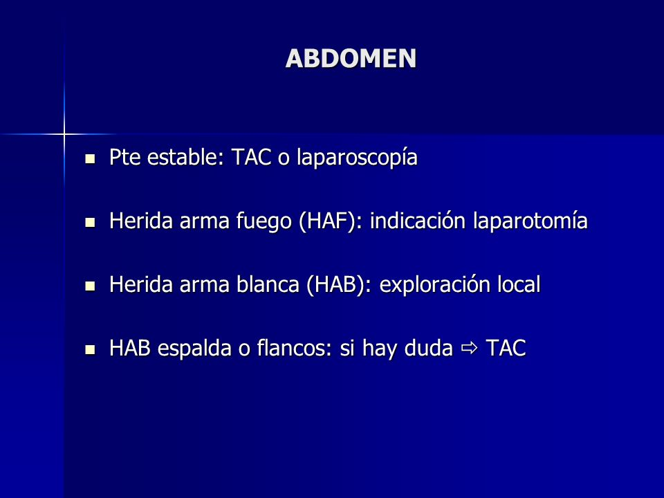 ABDOMEN Pte estable: TAC o laparoscopía