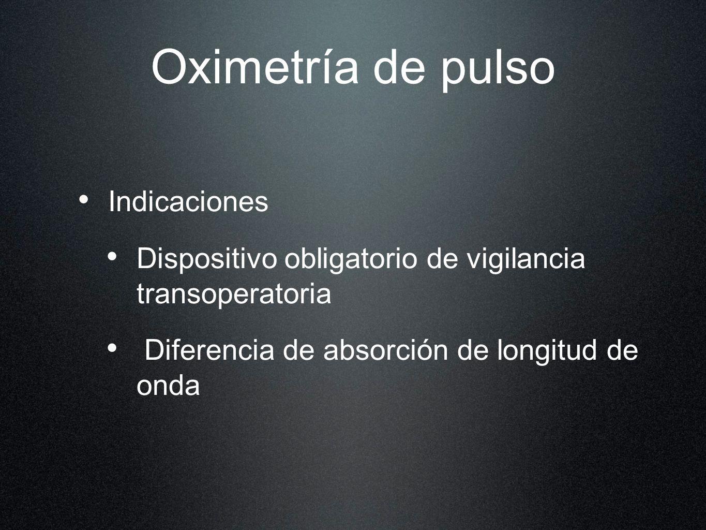 Oximetría de pulso Indicaciones
